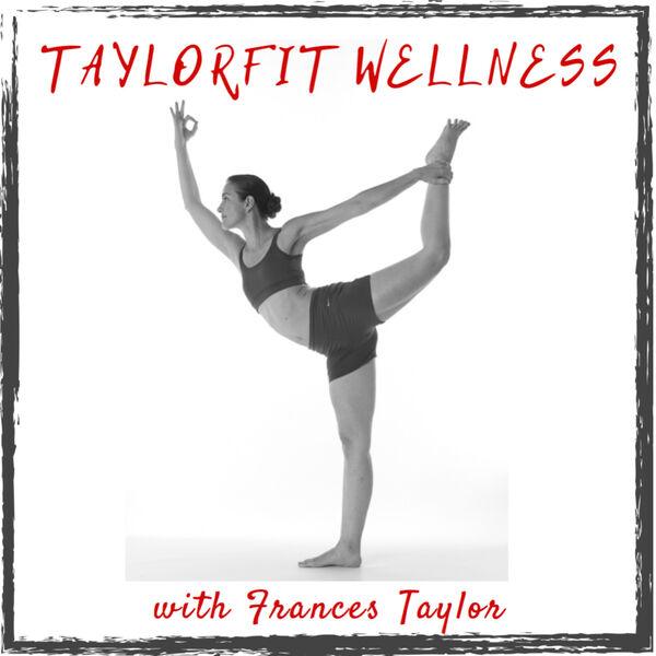 TaylorFit Wellness Podcast Artwork Image