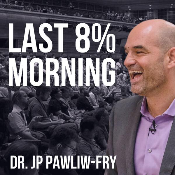 Last 8% Morning  Podcast Artwork Image