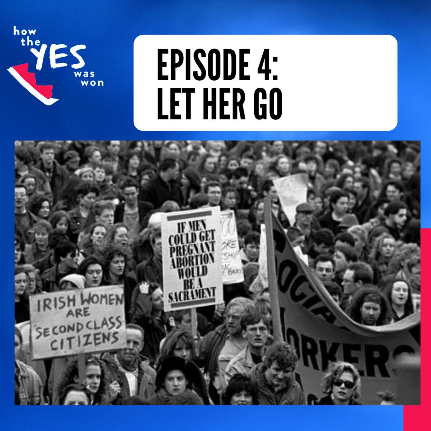 Episode 4: Let Her Go