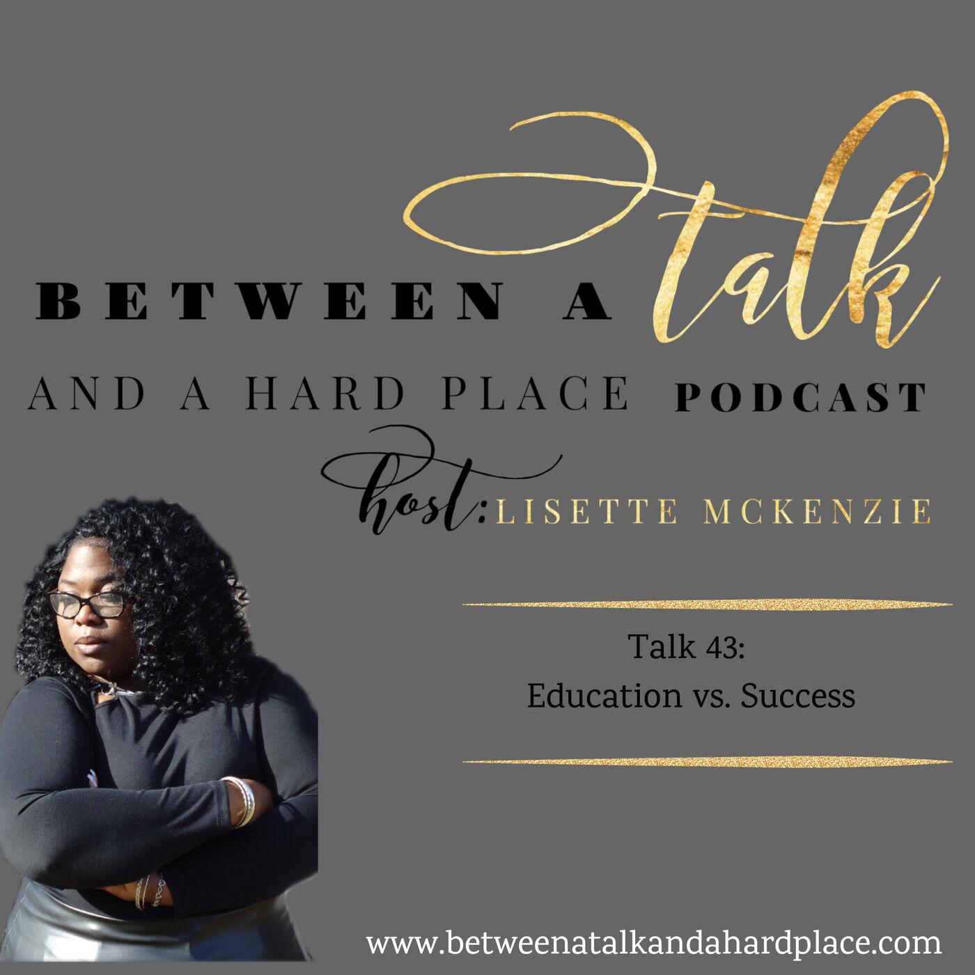 Talk 43: Education vs Success
