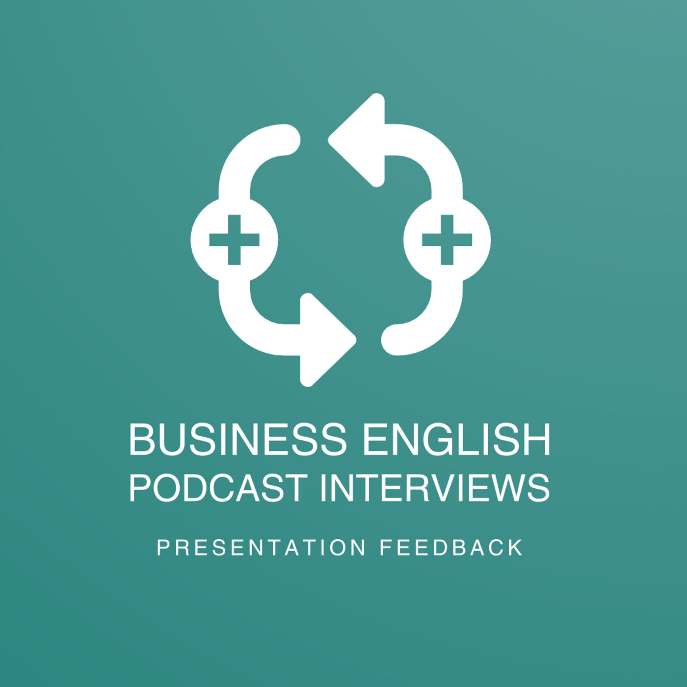 Arsenio's Business English Podcast | Season 6: Episode 40 | Presentation Feedback
