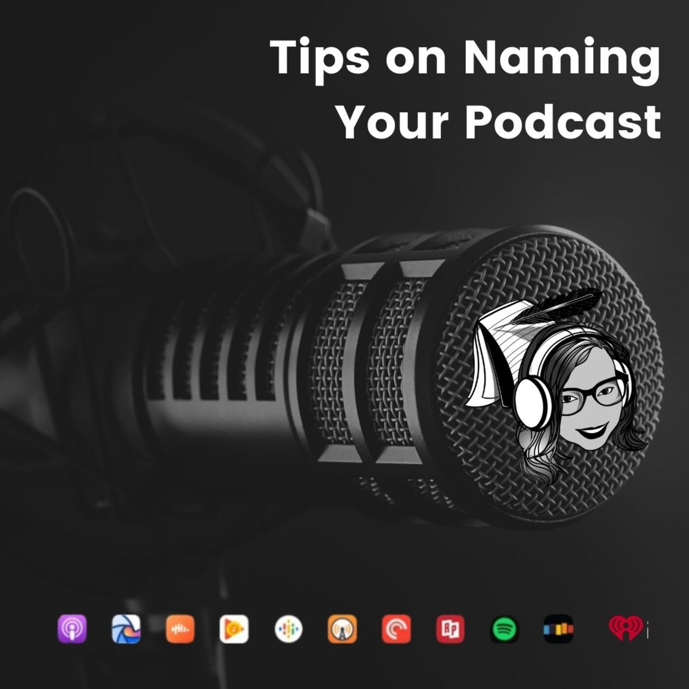 Tips on Naming Your Podcast #237
