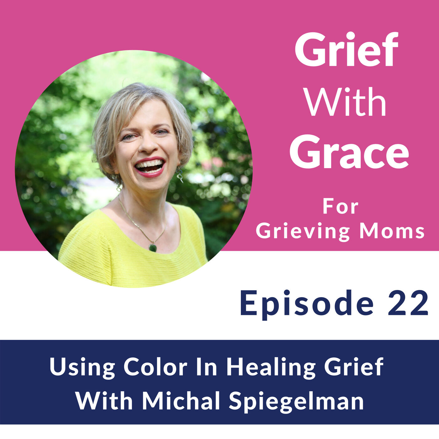 22. Using Color In Healing Grief