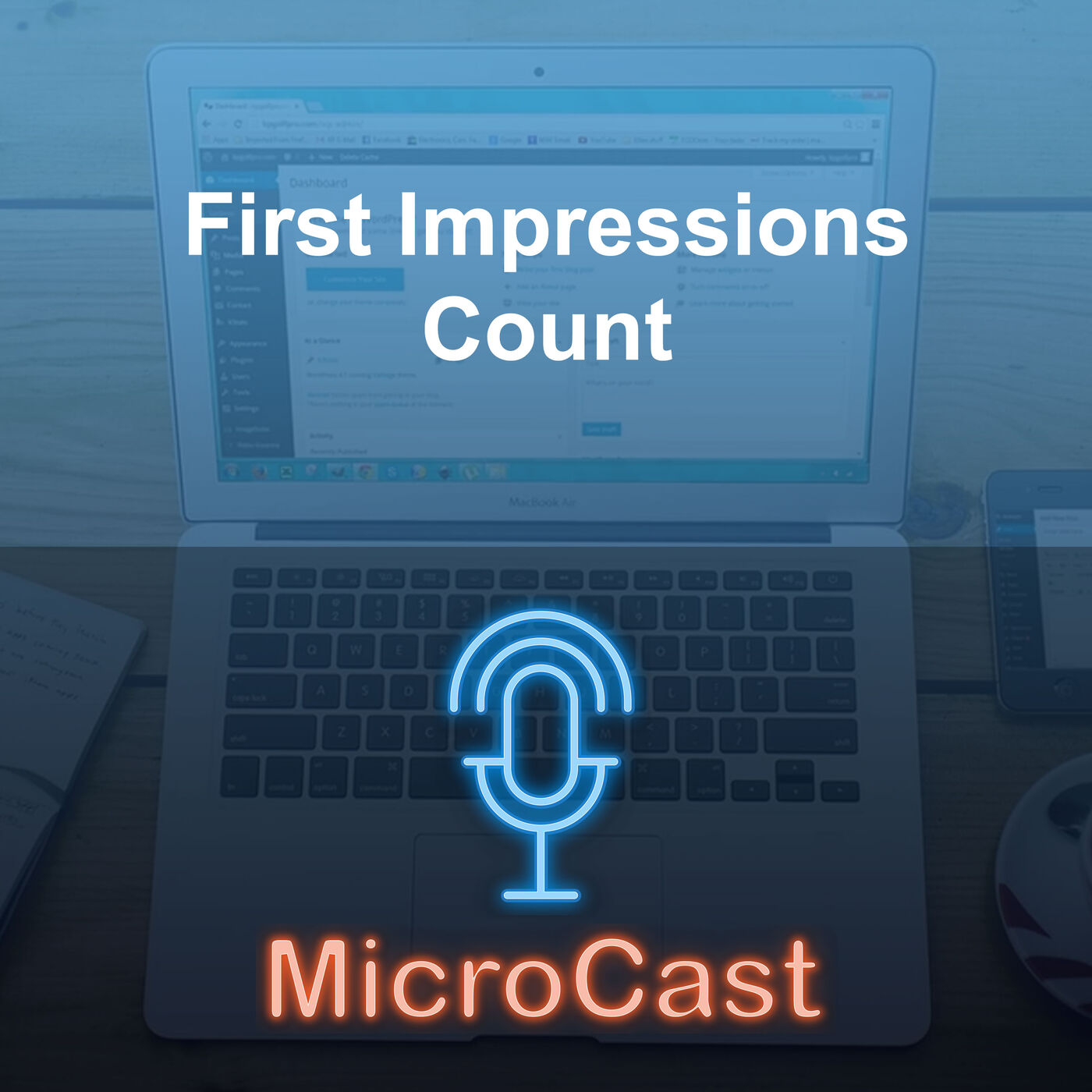 Episode 32 - First Impressions Count with Your Website