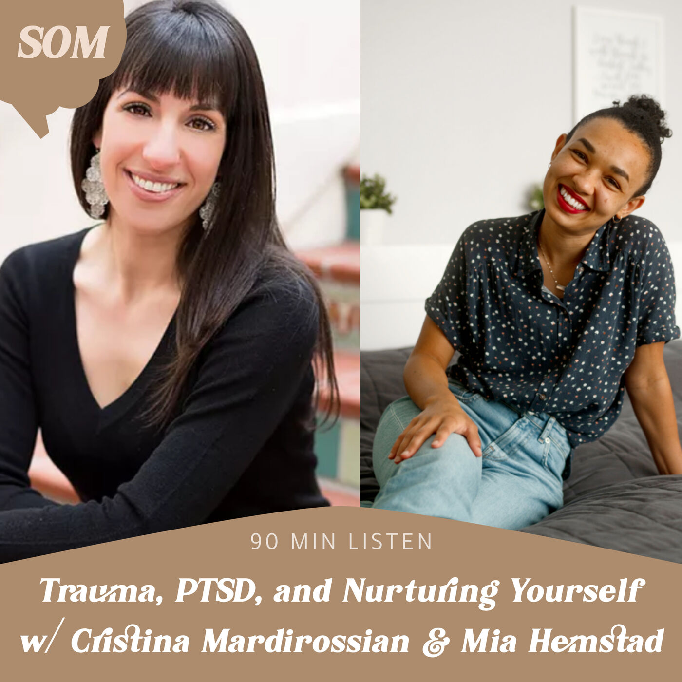 Trauma, PTSD, and Nurturing Yourself w/ Cristina Mardirossian & Mia Hemstad
