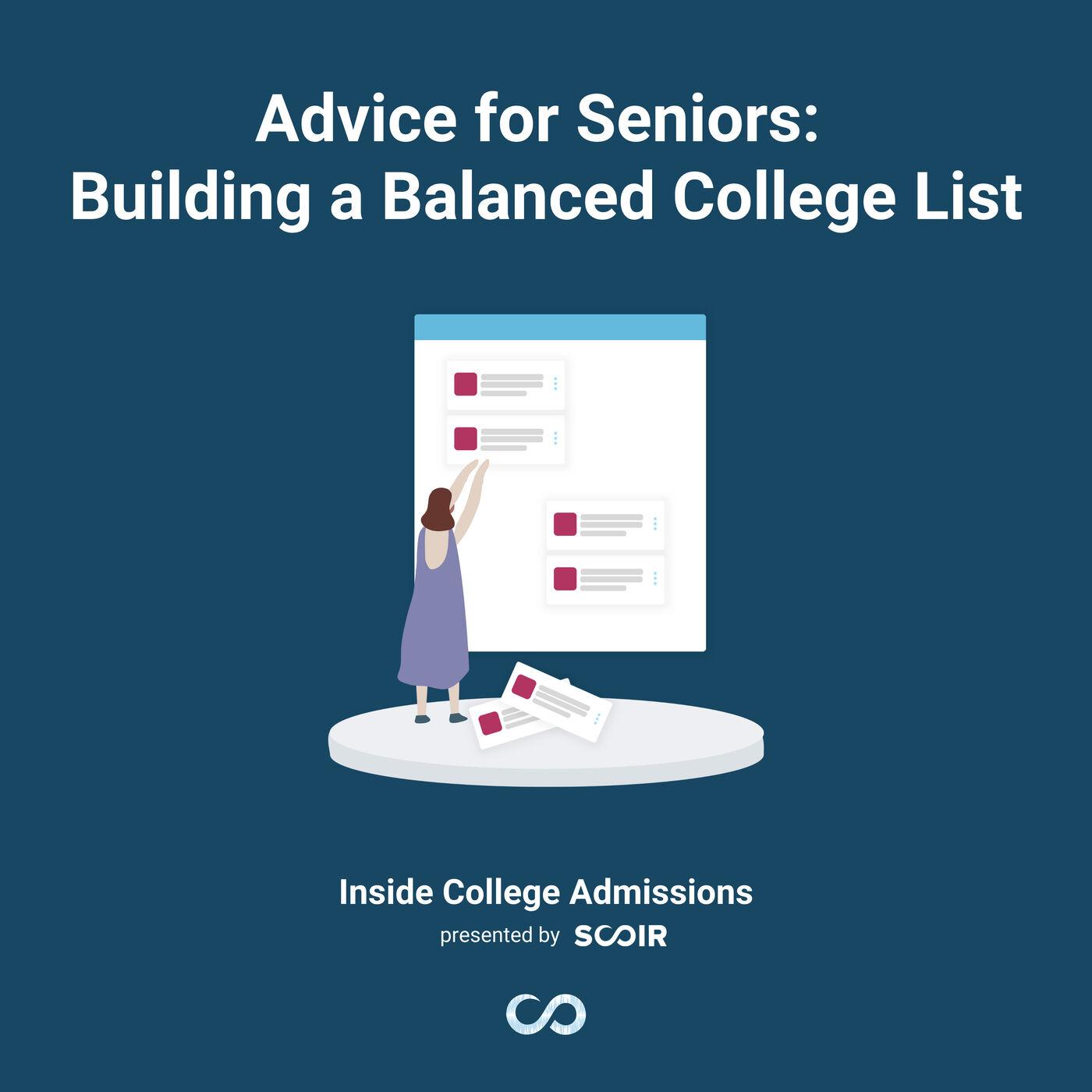 Advice for Seniors: Building a Balanced College List