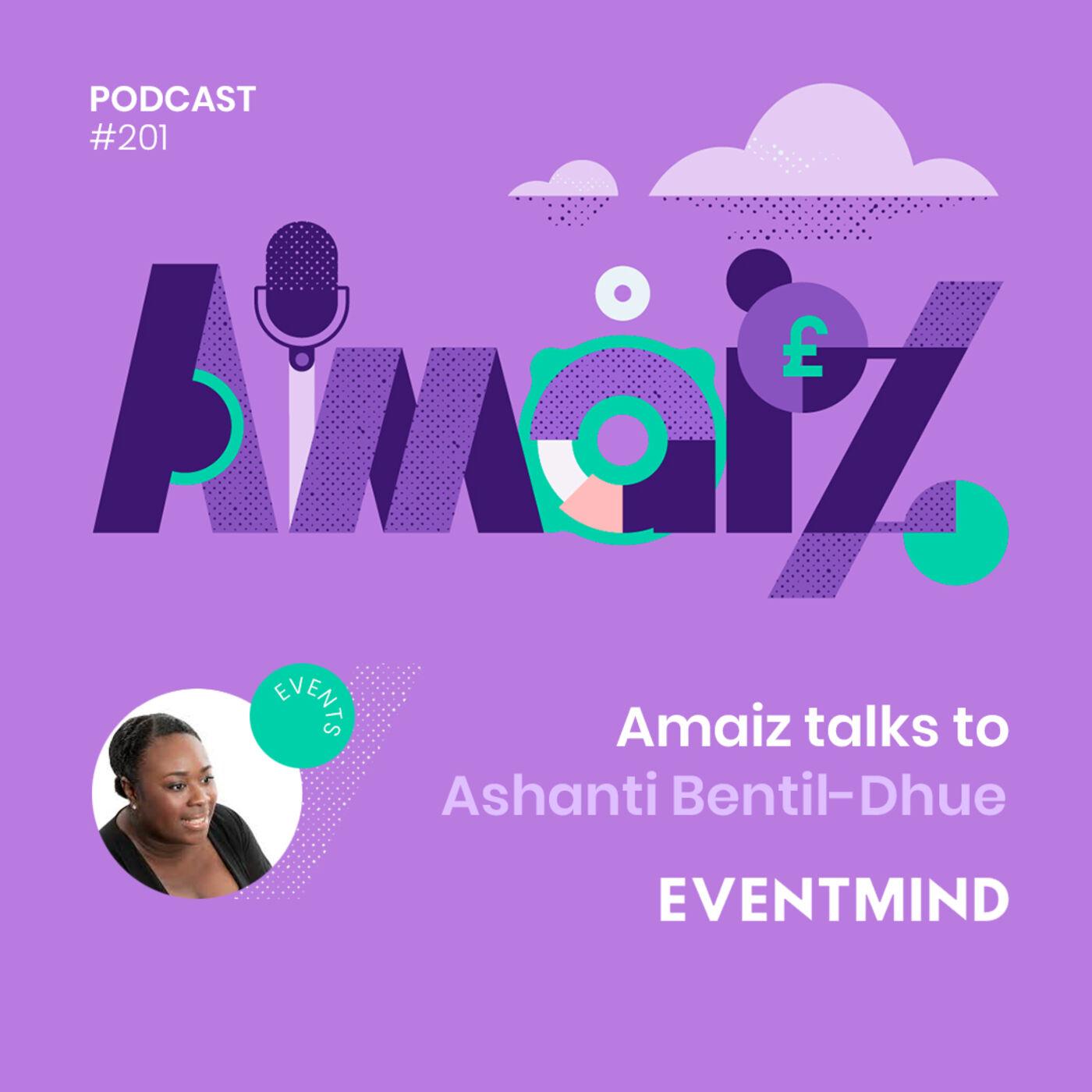 Business under Lockdown - Amaiz talks to Ashanti Bentil-Dhue of Eventmind