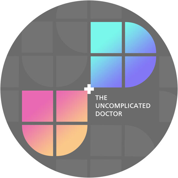 The Uncomplicated Doctor Podcast Artwork Image