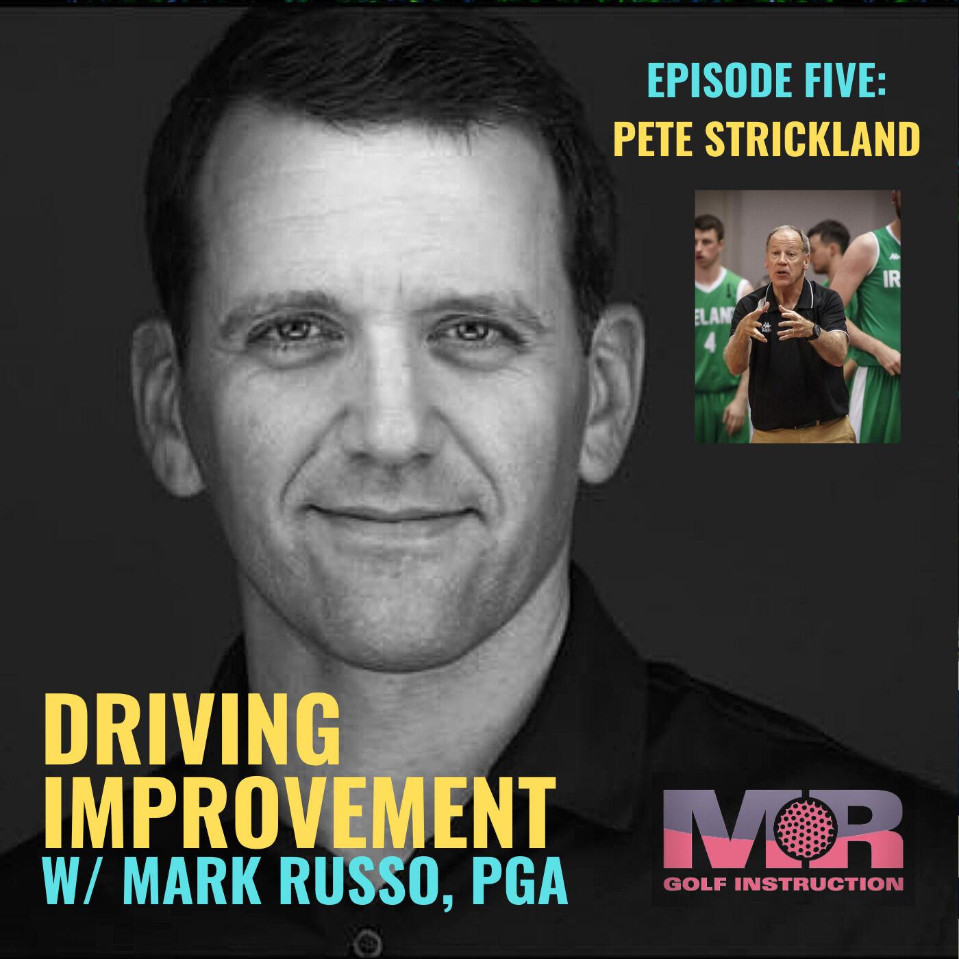 EPISODE FIVE: Pete Strickland / No Standing Still