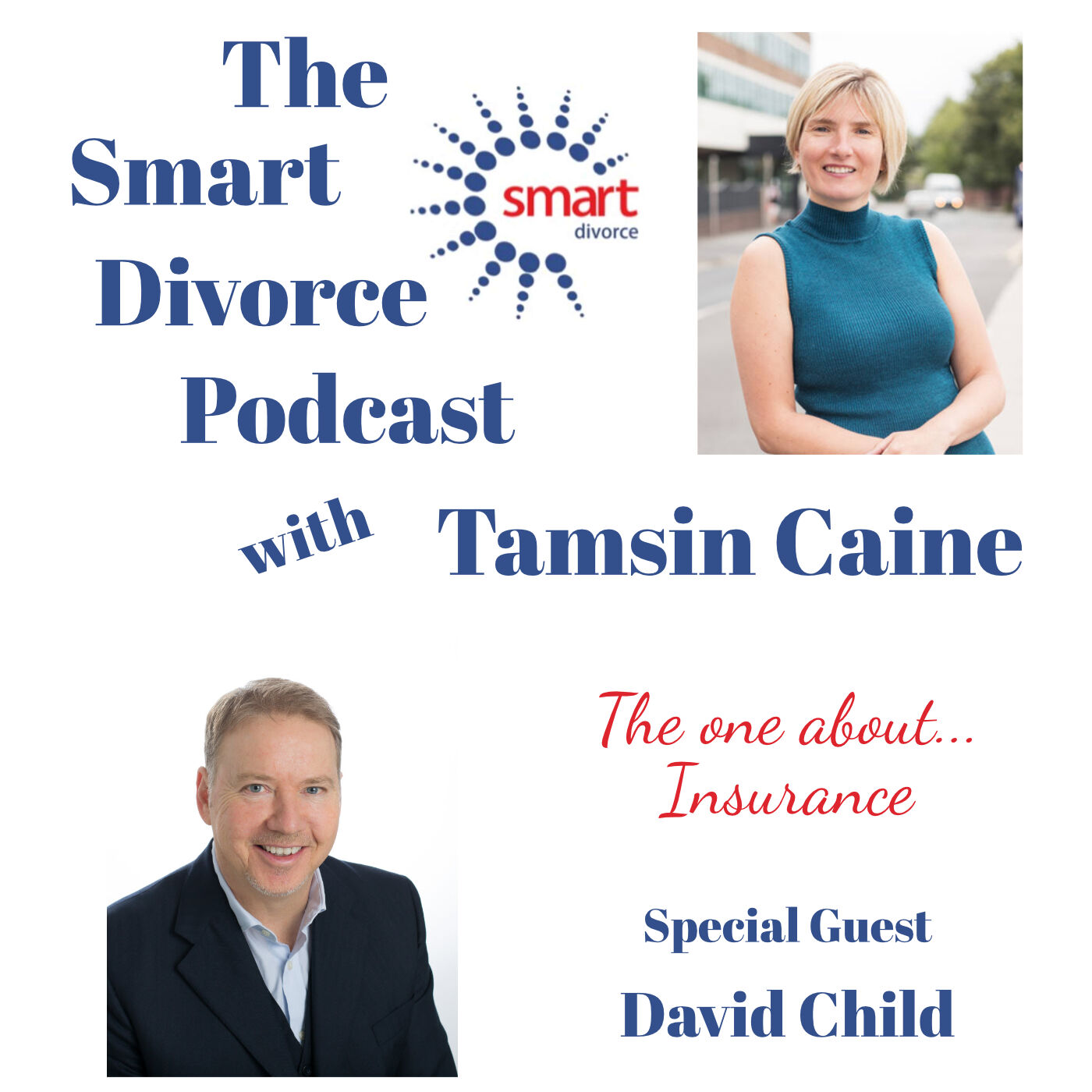The Smart Divorce Podcast - The one about... Insurance