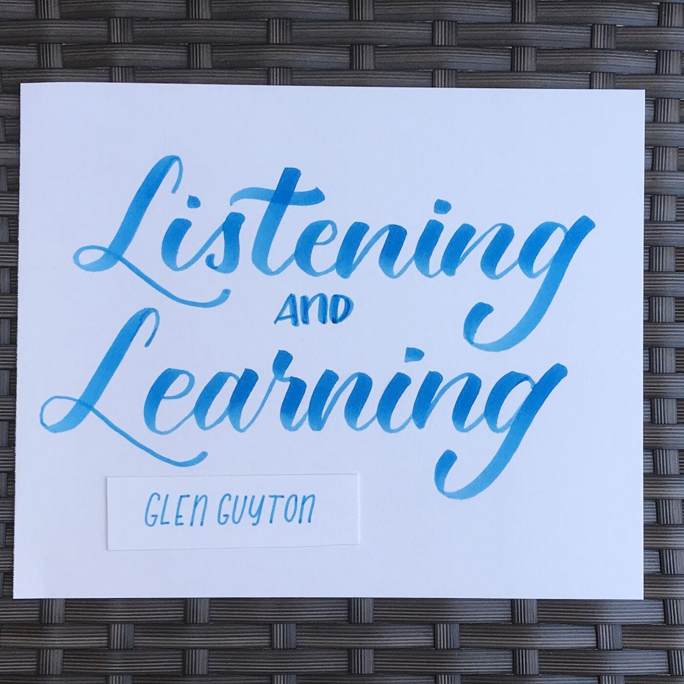 Listening & Learning: Glen Guyton