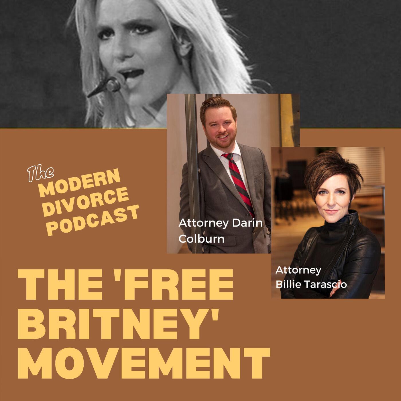 Modern Divorce: The 'Free Britney' movement