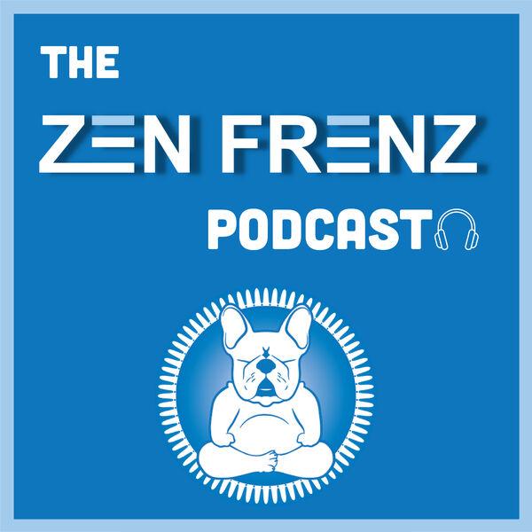 Zen Frenz Podcast  Podcast Artwork Image