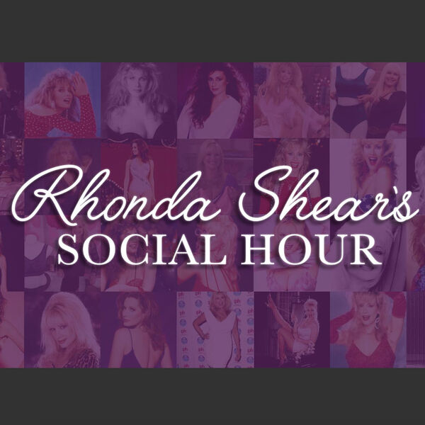 Rhonda Shear Social Hour Podcast Artwork Image