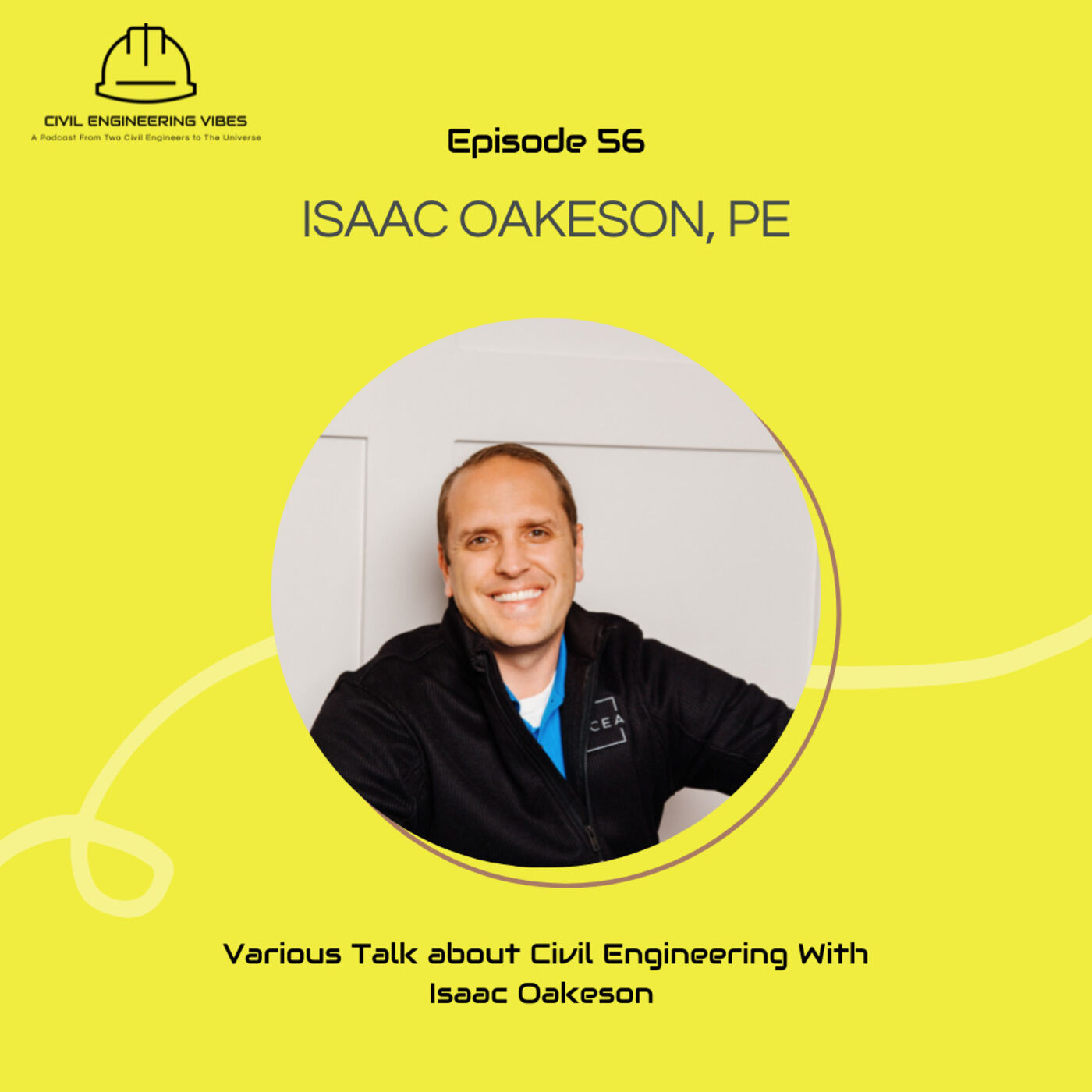Various Talk about Civil Engineering With Isaac Oakeson, PE