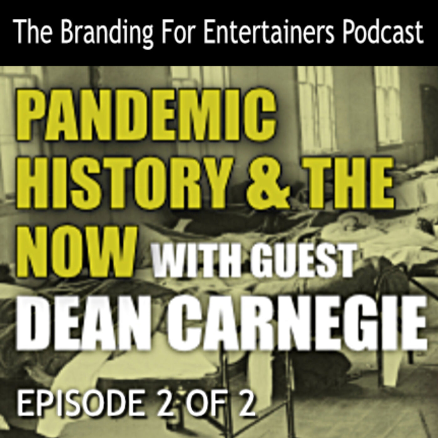 BFE EP11: Pandemic History & Now