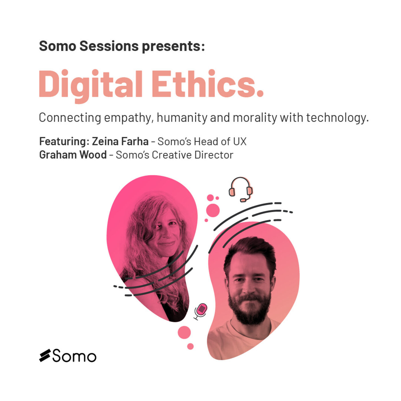 6. Digital Ethics: connecting empathy, humanity and morality with technology