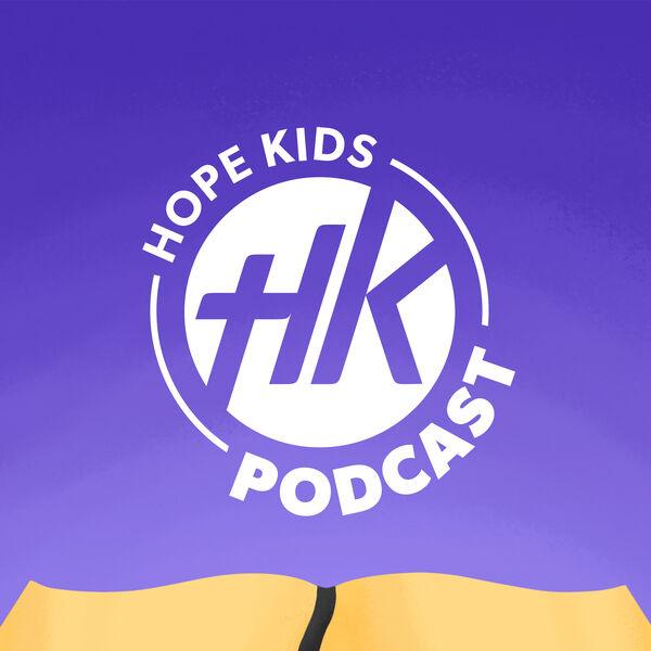 Hope Kids Podcast Podcast Artwork Image