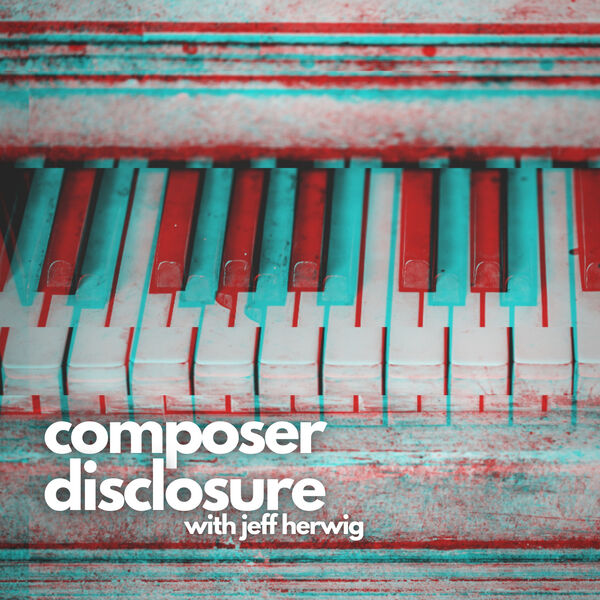Composer Disclosure Podcast Artwork Image