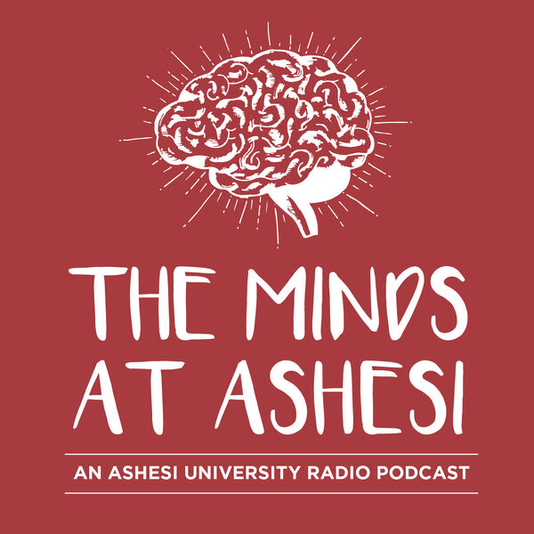 The Minds at Ashesi Podcast Artwork Image
