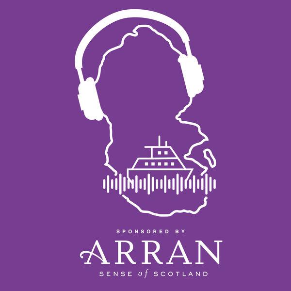 The Arran Podcast Podcast Artwork Image