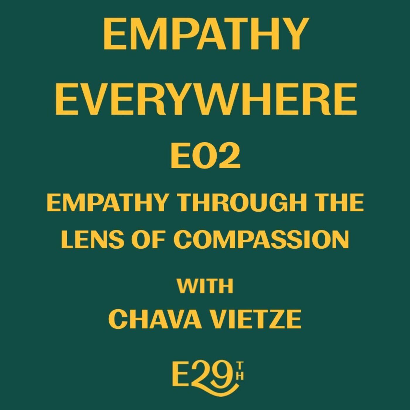 E02 - Empathy Through the Lens of Compassion