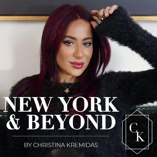 New York & Beyond by Christina Kremidas Podcast Artwork Image