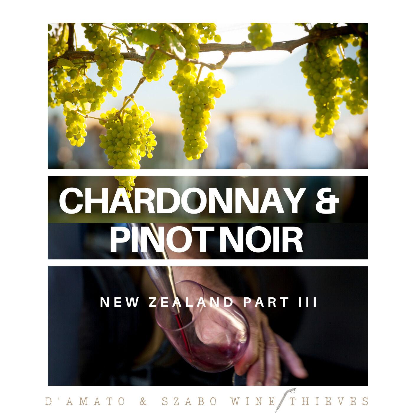 Chardonnay & Pinot Noir: New Zealand Part 3