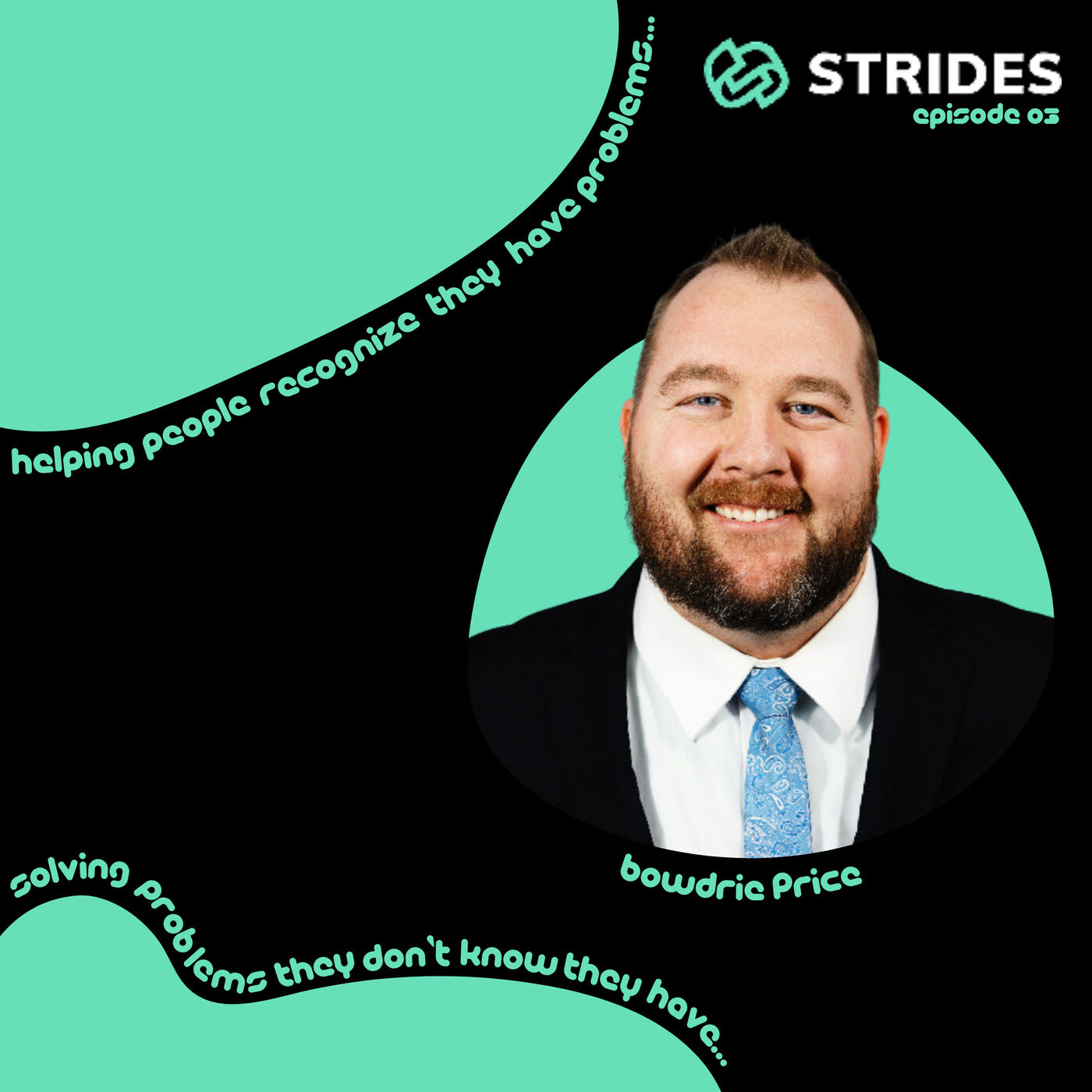 Creating an Exceptional Client Experience with Bowdrie Price (Strides Development)
