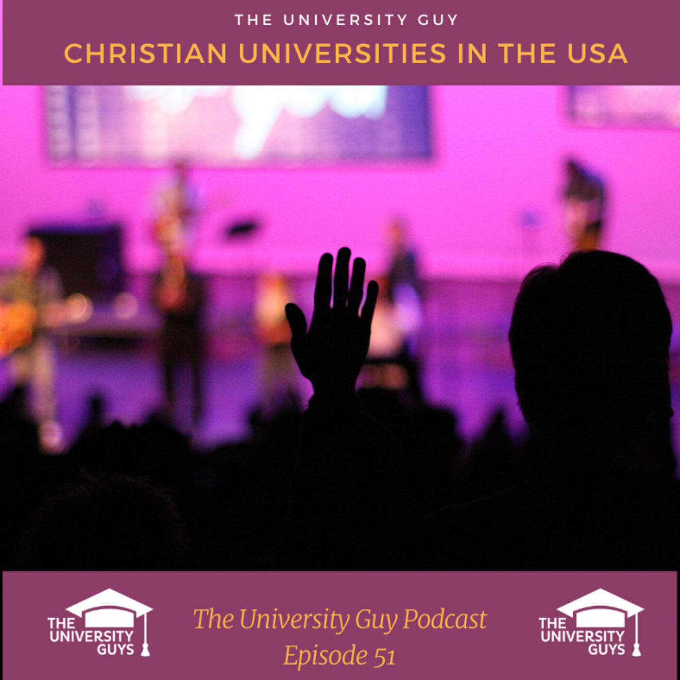 Episode 51: Christian Universities in the USA