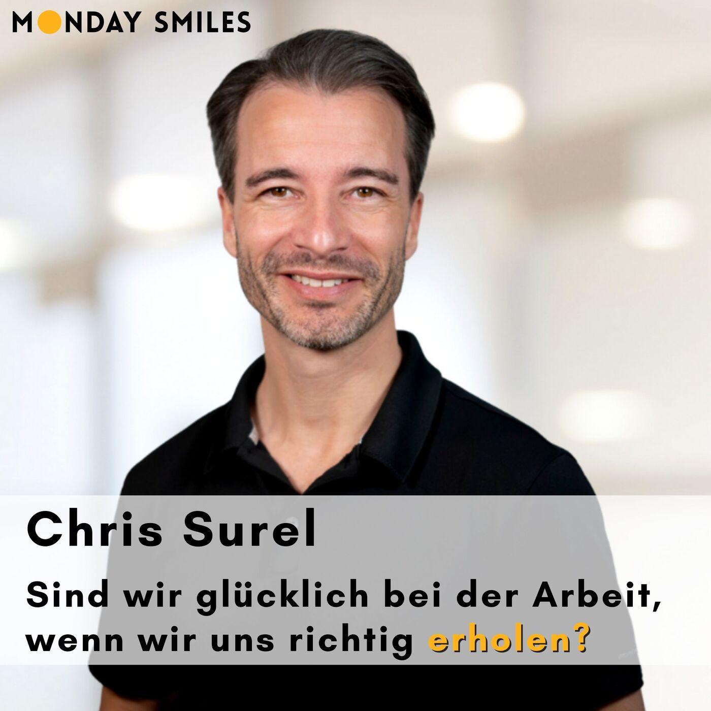 16 - Chris Surel: Sind wir glücklich bei der Arbeit, wenn wir uns richtig erholen?