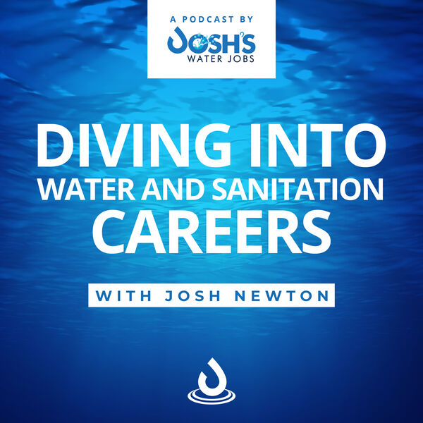 Diving into Water and Sanitation Careers Podcast Artwork Image
