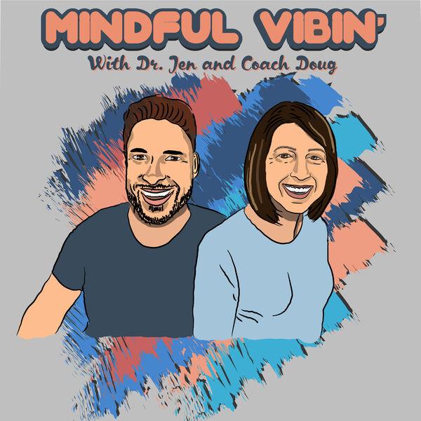 Mindful Vibin' Podcast Artwork Image