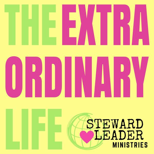 The Extraordinary Life Podcast Artwork Image