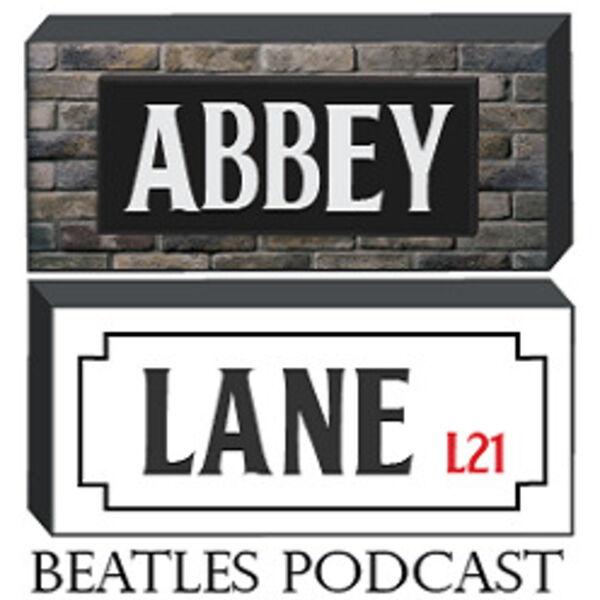 Abbey Lane Beatles Podcast Podcast Artwork Image