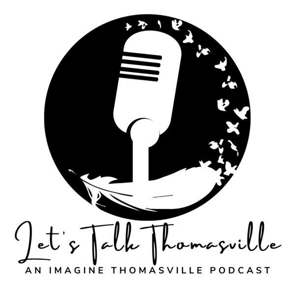 Let's Talk Thomasville Podcast Artwork Image