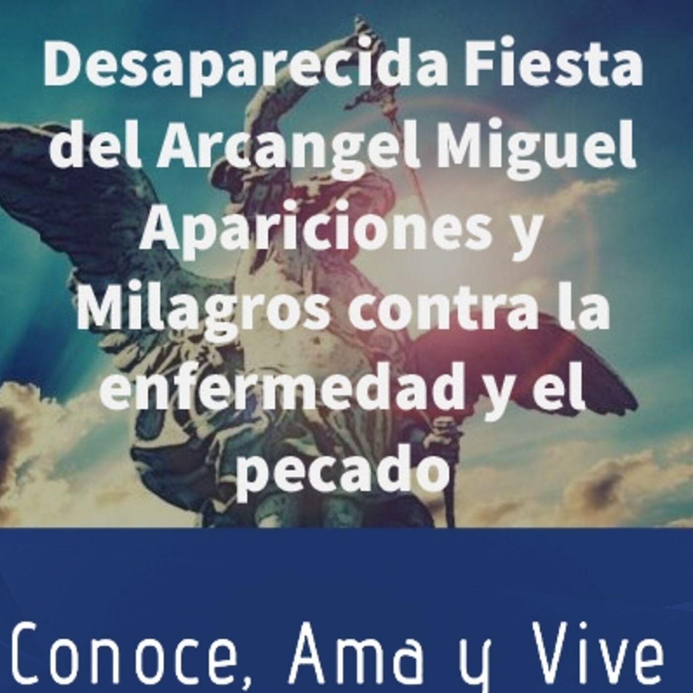 Episodio 254: 🤷♂️ La desaparecida Fiesta del Arcangel Miguel 😲 Mayo 8 ✝️Protección contra enfermedad y Pecado🛐