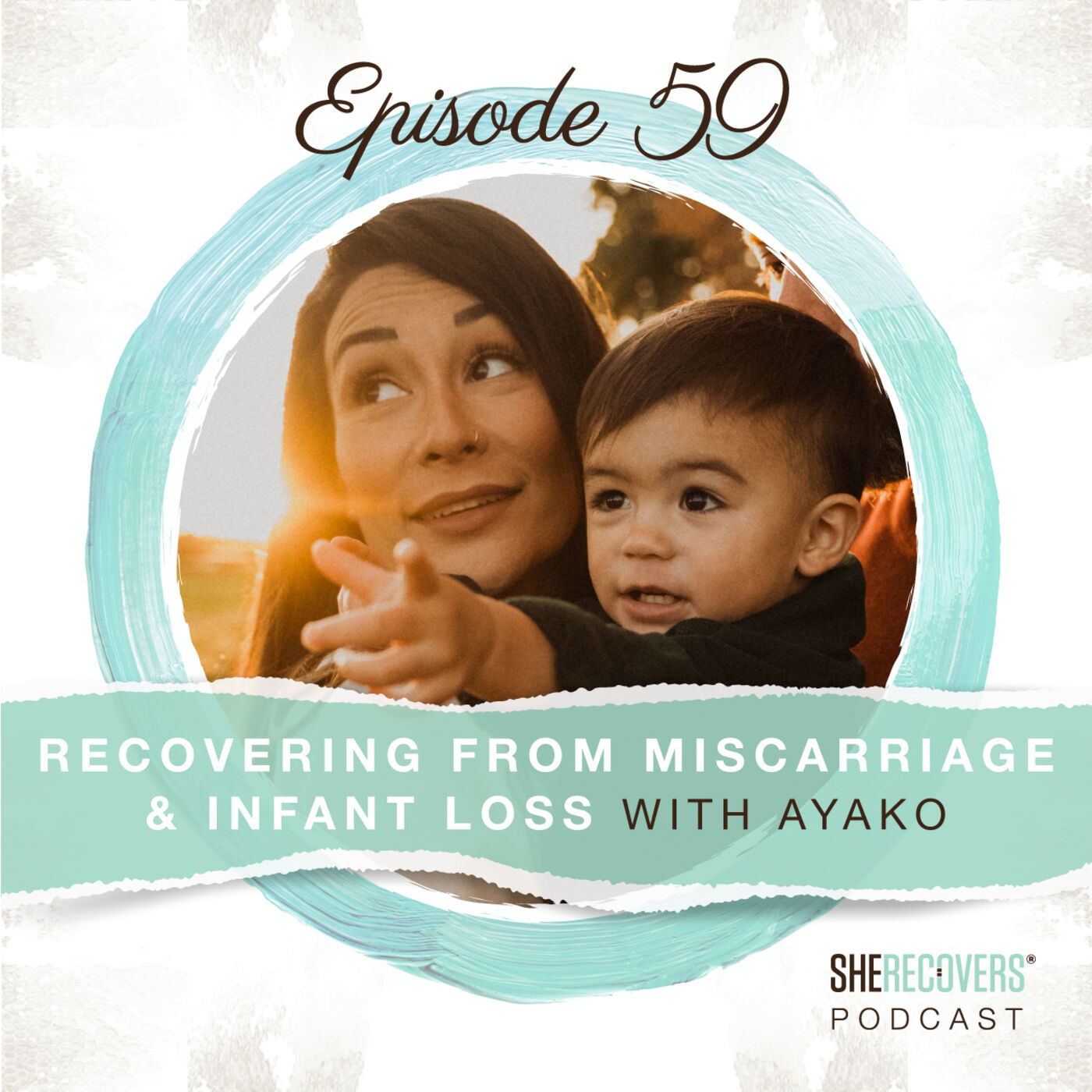 EP 59: Recovering From Miscarriage & Infant Loss with AYAKO   baby loss advocate