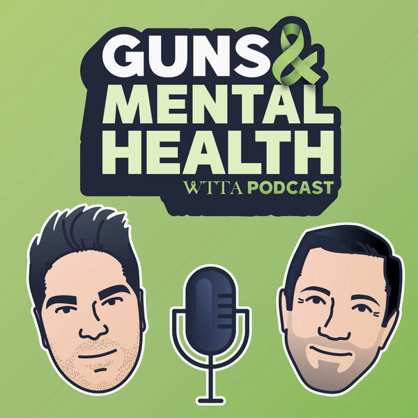 Guns and Mental Health by Walk the Talk America Podcast Artwork Image