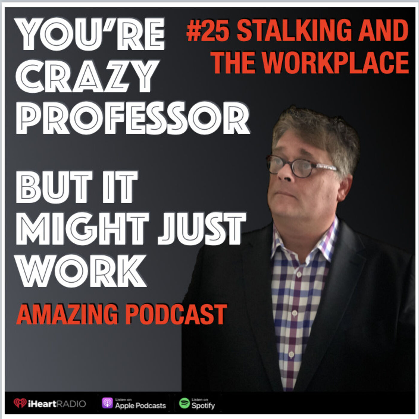 Stalking and the Workplace