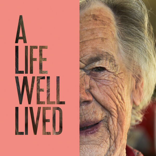 A Life Well Lived Podcast  Podcast Artwork Image