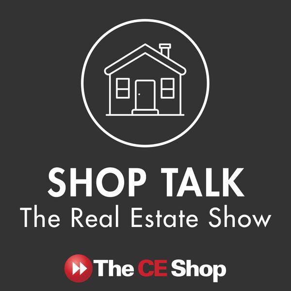 Shop Talk: The Real Estate Show Podcast Artwork Image