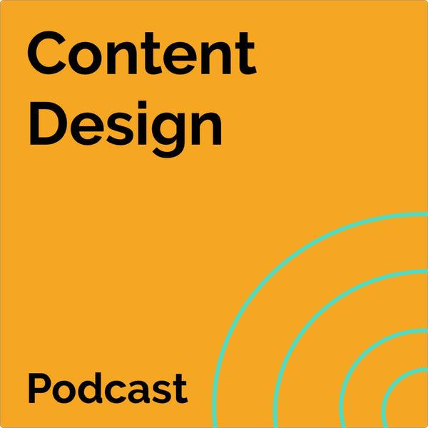 Content Design Podcast Podcast Artwork Image