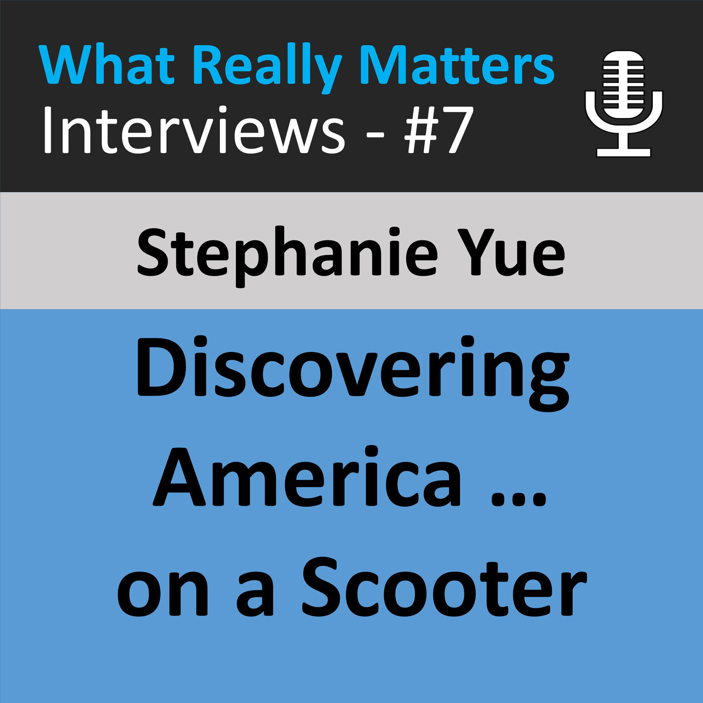 WRMI 007 - Discovering America by Scooter with Stephanie Yue