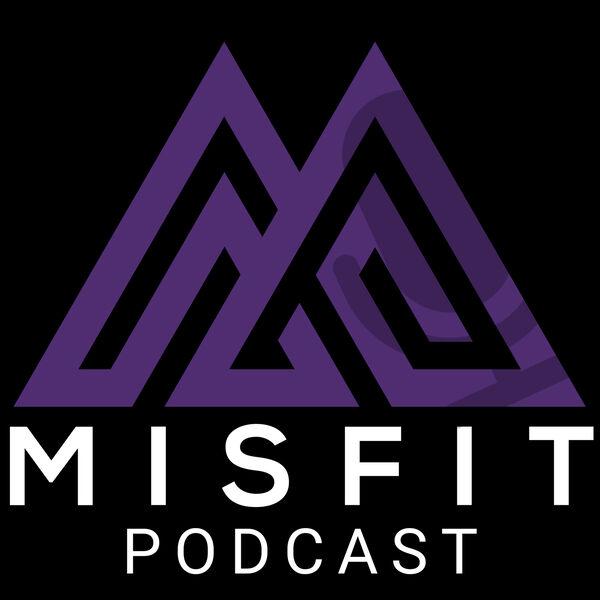 Misfit Podcast Podcast Artwork Image