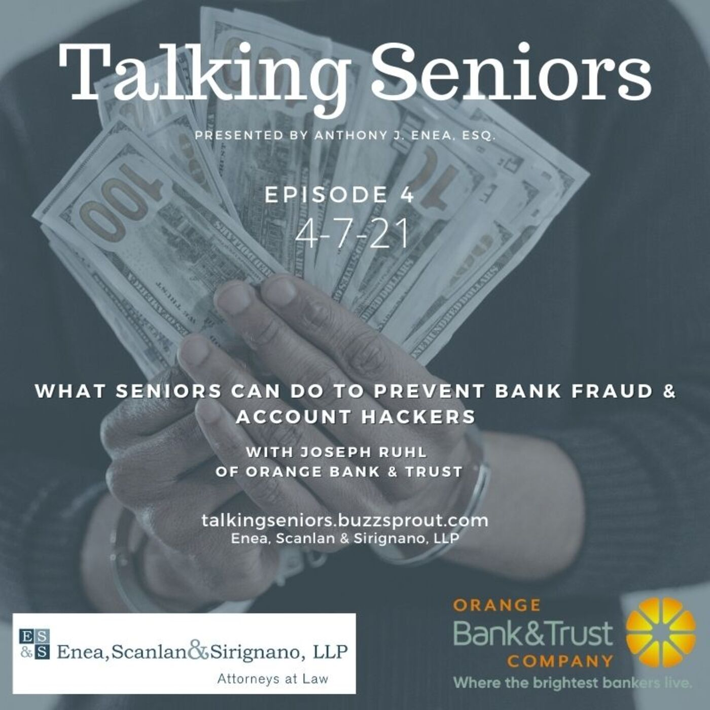 Episode 4: What Seniors Can Do to Prevent Bank Fraud & Account Hackers