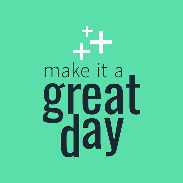 Make It A Great Day  Podcast Artwork Image