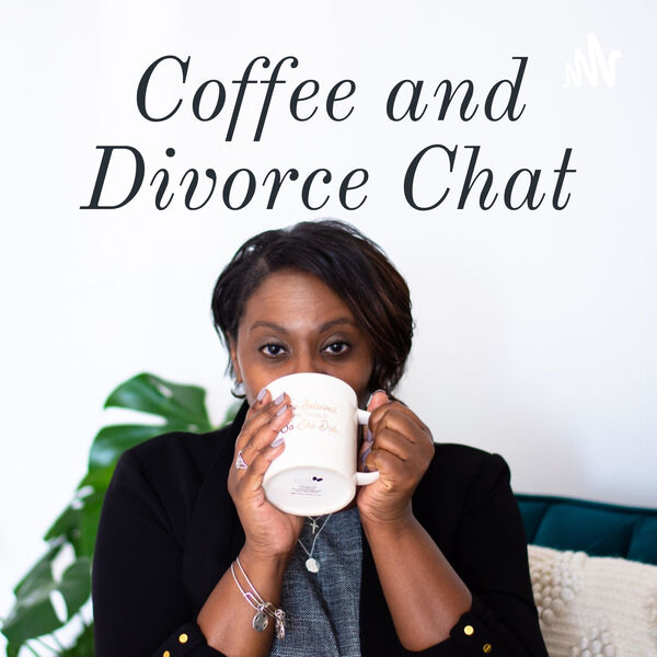 Coffee and Divorce Chat Podcast Artwork Image