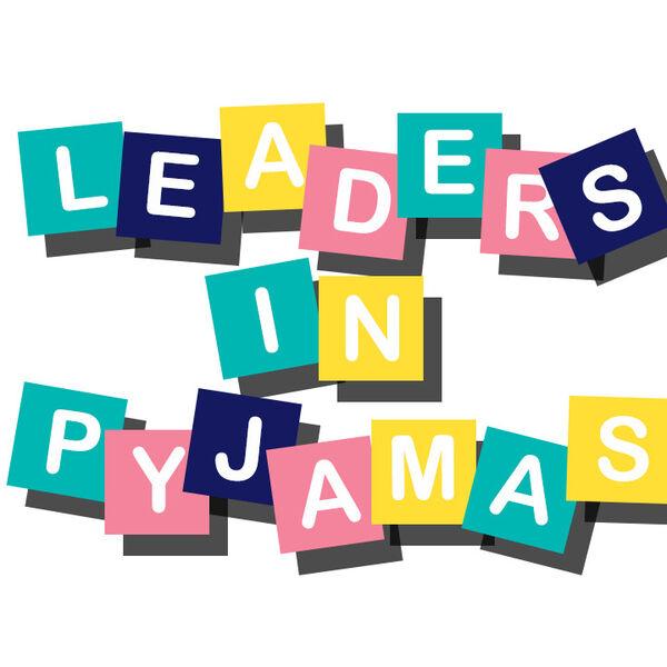 Leaders in Pyjamas  Podcast Artwork Image