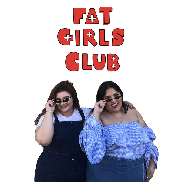 Fat Girls Club  Podcast Artwork Image